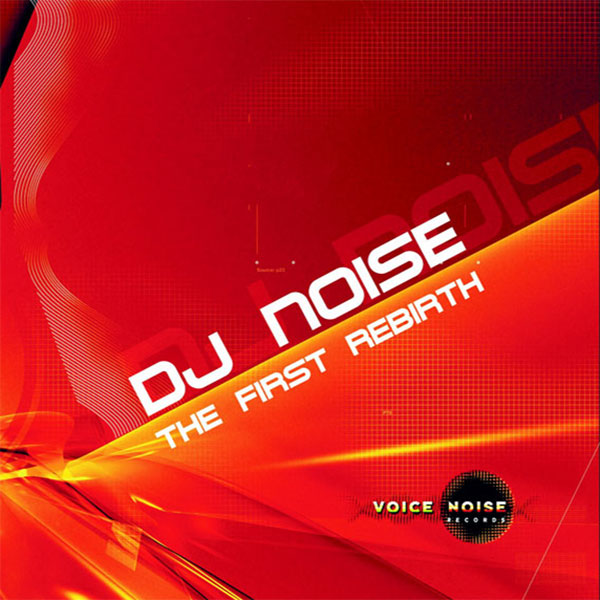 DJ Noise - The First Rebirth