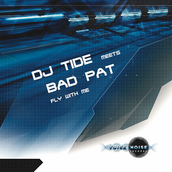 DJ Tide meets Bad Pat - Fly with me