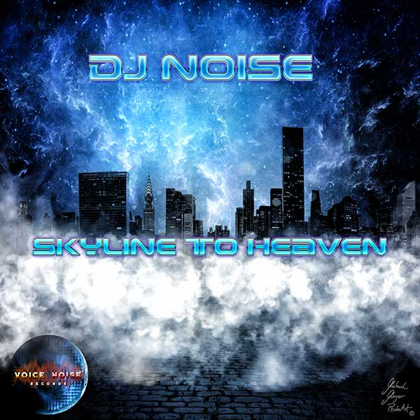 DJ Noise - Skyline to Heaven