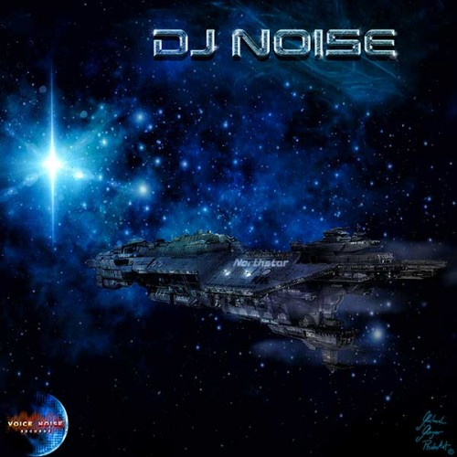 DJ Noise - North Star