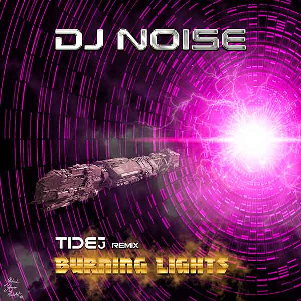DJ Noise - Burning Lights (DJ Tide Remix)