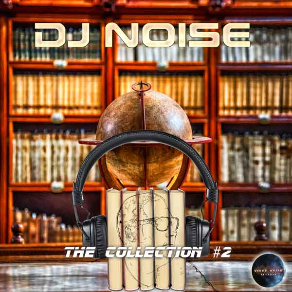 DJ Noise - The Collection #2
